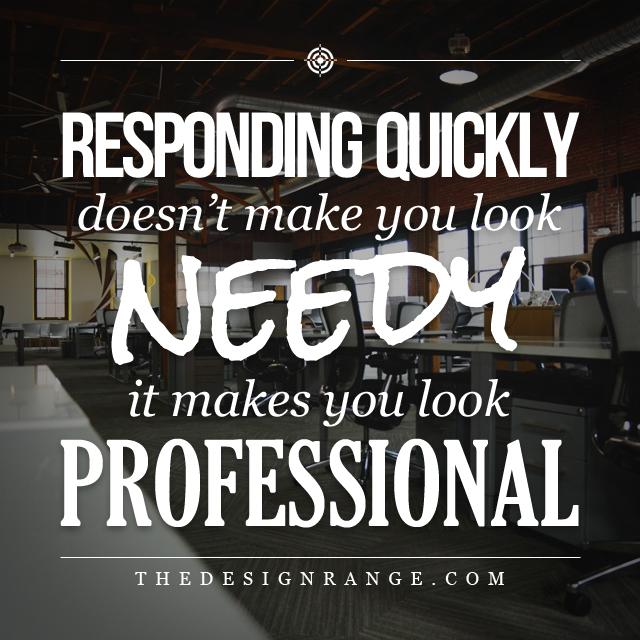 responding quickly