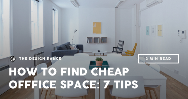Cheap office design Guest Bedroom The Design Range How To Find Cheap Office Space Tips The Design Range